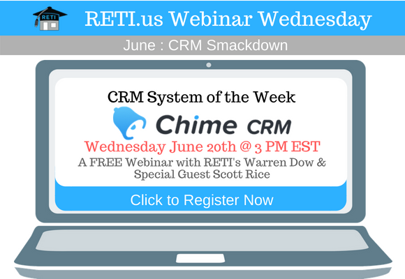 —- RETI's FREE Webinar Wednesdays  —- June 20th / This Week's Topic —- Chime Website, Marketing & CRM Suite w RETI's Warren Dow