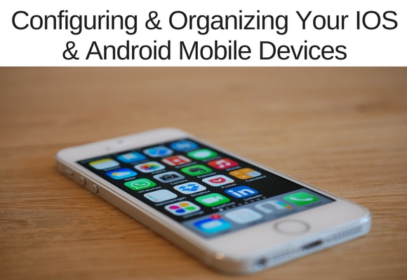 A key to really optimally using a mobile device is configuring &/or organizing it. In this video learn how to organize your apps, favorite tools, remove tools you don't use and more