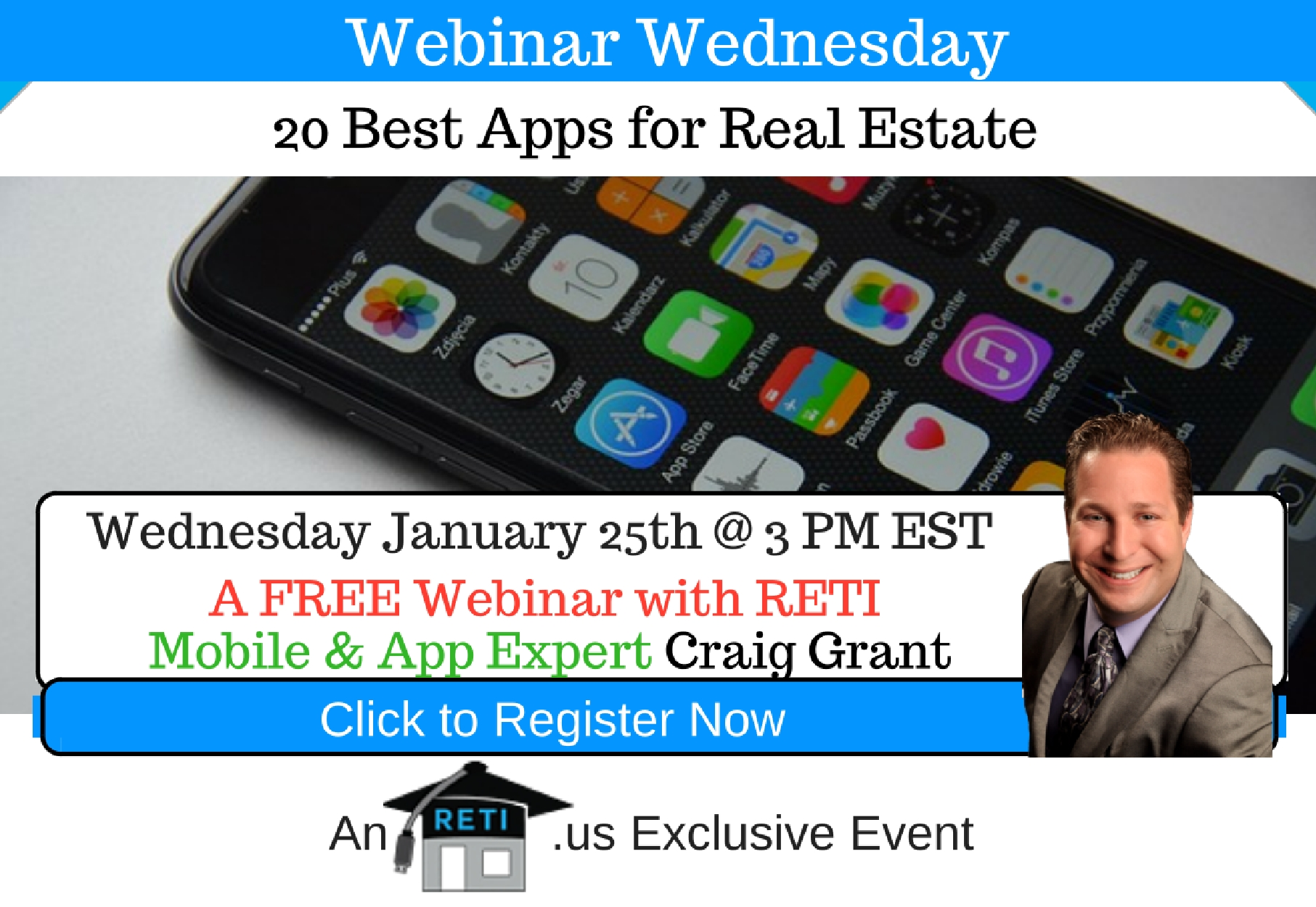 —- RETI's FREE Webinar Wednesdays  —- January 25th / This Weeks Topic —-  20 Best Apps for Real Estate w Craig Grant
