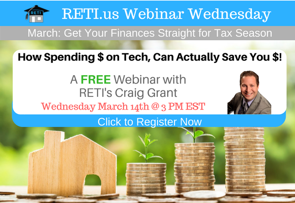 —- RETI's FREE Webinar Wednesdays  —- March 14th / This Week's Topic —-  How Spending Money on Tech Can Actually Save You $$! w Craig Grant