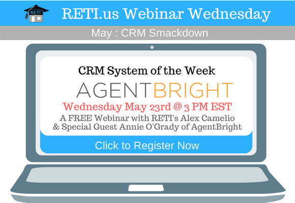 —- RETI's FREE Webinar Wednesdays  —- May 23rd / This Week's Topic —- AgentBright & Intelligent Automations w Annie O'Grady of Agent Bright & RETI's Alex Camelio