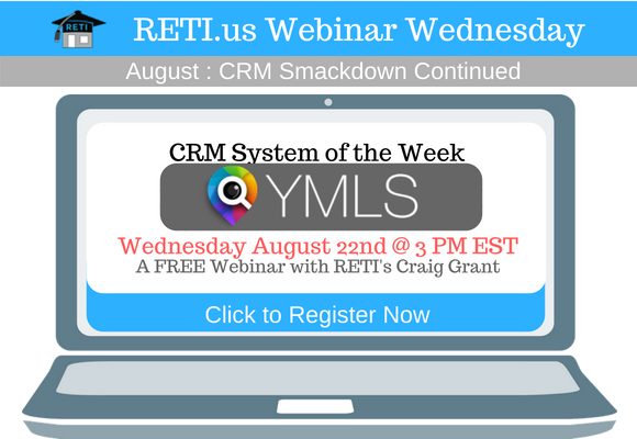 —- RETI's FREE Webinar Wednesdays  —- August 22nd / This Week's Topic —-  ourMLSSearch's Lead Intelligence CRM w Craig Grant