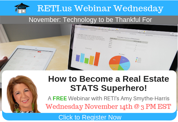 —- RETI's FREE Webinar Wednesdays  —- November 14th / This Week's Topic —-  Become a Stats Superhero! w Amy Smythe-Harris